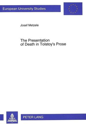 The Presentation of Death in Tolstoy's Prose
