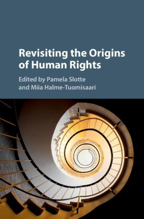 Revisiting the Origins of Human Rights