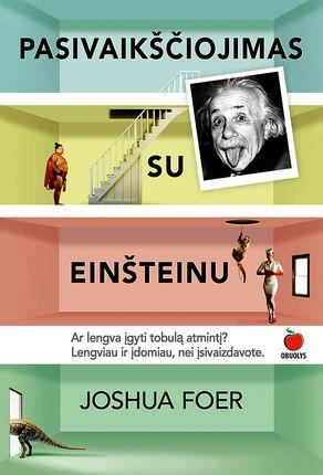 Pasivaikščiojimas su Einšteinu: kaip išlavinti tobulą atmintį