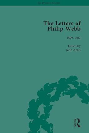 The Letters of Philip Webb, Volume III