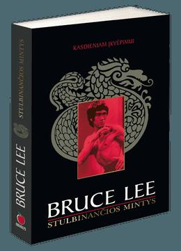 Bruce Lee: Stulbinančios mintys