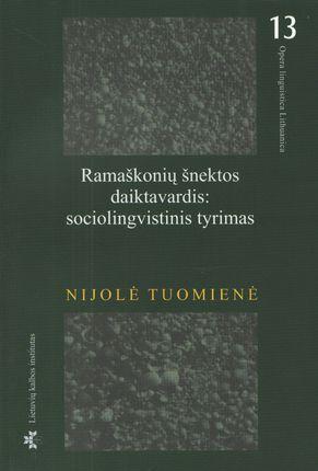 Ramaškonių šnektos daiktavardis: sociolingvistinis tyrimas