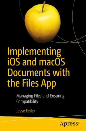 Implementing iOS and macOS Documents with the Files App
