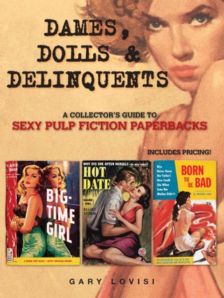 Dames, Dolls and Delinquents