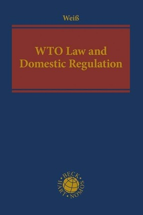WTO Law and Domestic Regulation