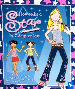 How to be a Star in 7 days or less