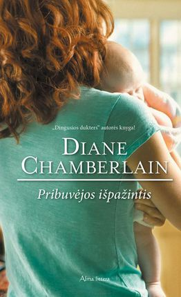 Pribuvėjos išpažintis (Diane Chamberlain)