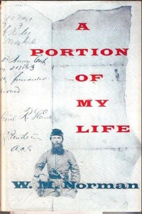 Portion Of My Life; Being Of Short & Imperfect History Written While A Prisoner Of War On Johnson's Island, 1864