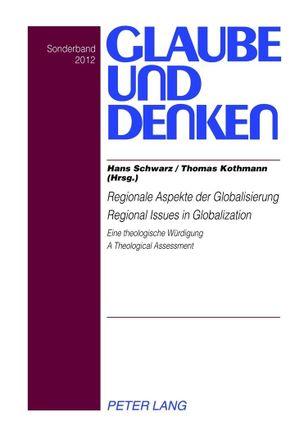 Regionale Aspekte der Globalisierung. Regional Issues in Globalization