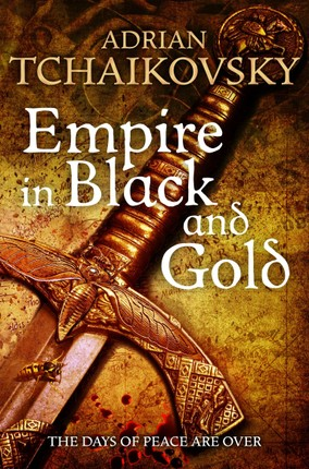 Shadows of the Apt 01. Empire in Black and Gold