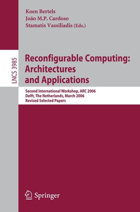 Reconfigurable Computing: Architectures and Applications