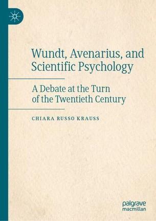 Wundt, Avenarius, and Scientific Psychology