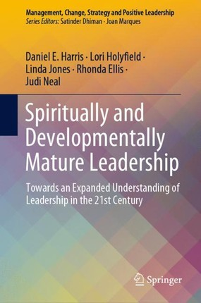Spiritually and Developmentally Mature Leadership