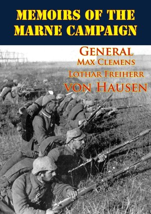 Memoirs Of The Marne Campaign