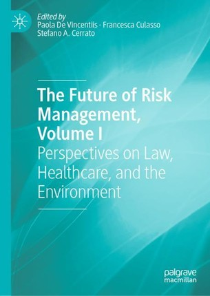 The Future of Risk Management, Volume I