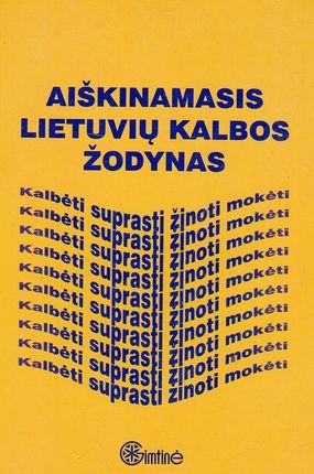Aiškinamasis lietuvių kalbos žodynas
