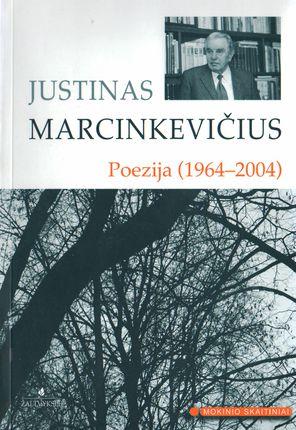 Poezija 1964-2004 (J. Marcinkevičius)