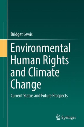 Environmental Human Rights and Climate Change