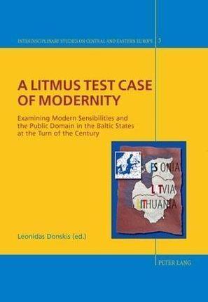 A Litmus Test Case of Modernity