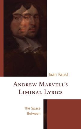 Andrew Marvell's Liminal Lyrics