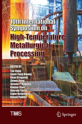 10th International Symposium on High-Temperature Metallurgical Processing