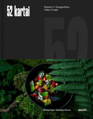 52 kartai: maisto ir fotografijos idėjų knyga