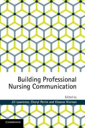 Building Professional Nursing Communication