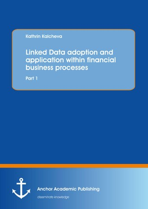Linked Data adoption and application within financial business processes