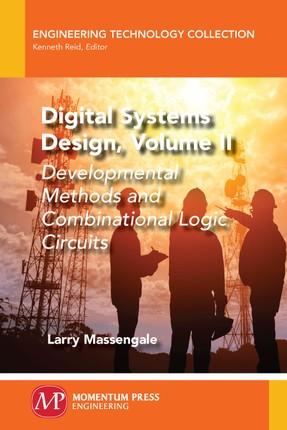 Digital Systems Design, Volume II