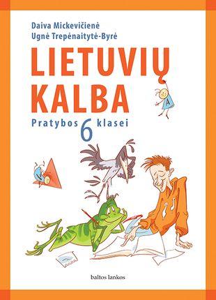 Lietuvių kalba. Pratybų sąsiuvinis 6 klasei