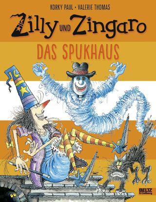 Zilly und Zingaro. Das Spukhaus