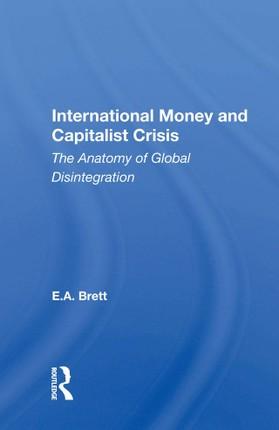 International Money And Capitalist Crisis