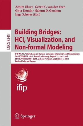 Building Bridges: HCI, Visualization, and Non-formal Modeling