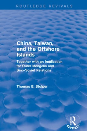 China, Taiwan and the Offshore Islands