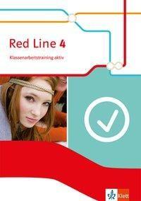 Red Line 4. Klassenarbeitstraining aktiv! 8. Schuljahr. Ausgabe 2014