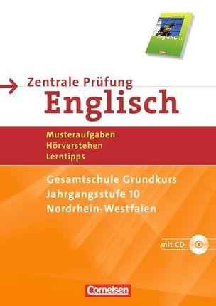 English G 21. 10. Schuljahr. Abschlussprüfung Englisch. Arbeitsheft mit Lösungsheft und Hör-CD. Sekundarstufe I  Nordrhein-Westfalen.