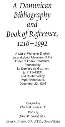 A Dominican Bibliography and Book of Reference, 1216-1992