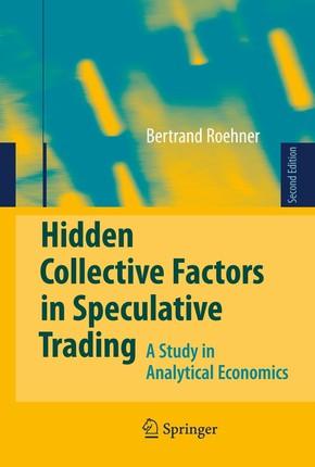 Hidden Collective Factors in Speculative Trading