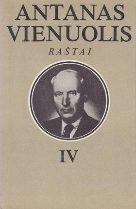 Antanas Vienuolis. Raštai IV tomas