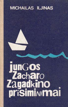 Jungos Zacharo Zagadkino prisiminimai