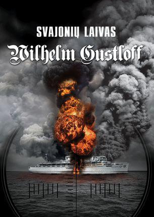 Svajonių laivas Wilhelm Gustloff