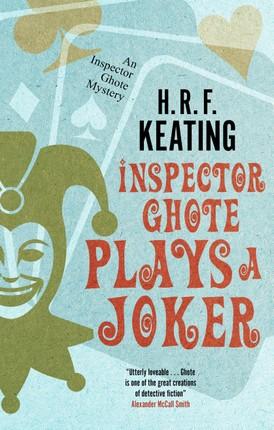 Inspector Ghote Plays a Joker