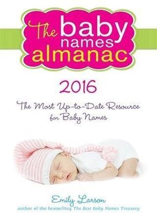 2016 Baby Names Almanac