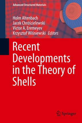 Recent Developments in the Theory of Shells