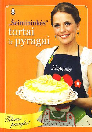 """""""Šeimininkės"""" tortai ir pyragai"""