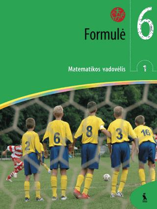 """Formulė. Matematikos vadovėlis VI klasei. Pirmoji knyga (serija """"Šok"""")"""