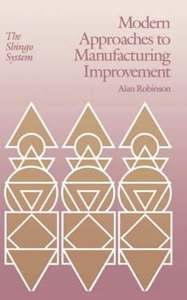 Modern Approaches to Manufacturing Improvement