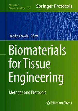 Biomaterials for Tissue Engineering