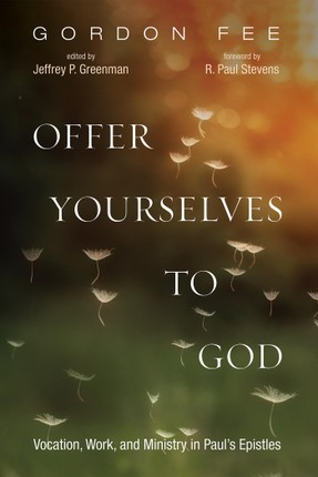 Offer Yourselves to God