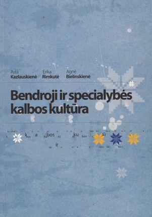 Bendroji ir specialybės kalbos kultūra